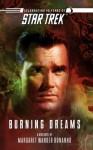 Star Trek: The Original Series: Burning Dreams - Margaret Wander Bonanno
