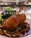 Bistros and Brasseries: Recipes and Reflections on Classic Cafe Cooking (The Culinary Institute of America Dining Series) - John W. Fischer