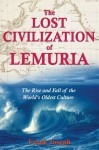 The Lost Civilization of Lemuria: The Rise and Fall of the World's Oldest Culture - Frank Joseph