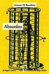 Absurdos - Antonio Di Benedetto