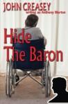 Hide the Baron - John Creasey