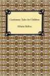 Cautionary Tales For Children - Hilaire Belloc