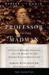 The Professor & the Madman (Audio) - Simon Winchester, Simon Jones