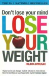 Don't Lose Your Mind, Lose Your Weight - Rujuta Diwekar