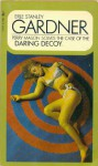 The Case Of The Daring Decoy (A Perry Mason Mystery) - Erle Stanley Gardner