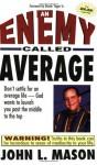 An Enemy Called Average - John Mason