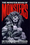 The Monster Book Of Monsters - Guy de Maupassant, Anthony Boucher, Roger Zelazny, William Tenn, Frederik Pohl, Philip K. Dick, Nelson Bond, Robert Sheckley, Philip José Farmer, Lord Dunsany, Richard Matheson, Evelyn Waugh, Peter Redgrove, Harry Harrison, Robert Bloch, Thomas M. Disch, Theodore Sturgeo