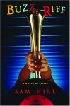 Buzz Riff: A Novel of Crime - Sam Hill