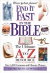 Find It Fast in the Bible (A to Z Series) - Thomas Nelson Publishers