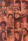 Profiles Of Ohio Women, 1803-2003: E - Jacqueline Jones Royster, Hope Taft