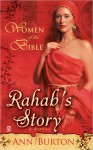 Rahab's Story: A Novel (Women Of The Bible) - Ann Burton