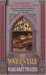 The Novice's Tale - Margaret Frazer