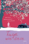 Tage wie diese (German Edition) - John Green, Maureen Johnson, Lauren Myracle, Isabel Abedi