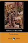 Romance of the Rabbit (Dodo Press) - Francis Jammes, Gladys Edgerton