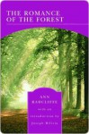 Romance of the Forest (Barnes & Noble Library of Essential Reading) - Ann Radcliffe, Joe Milicia