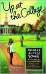 Up at the College - Michele Andrea Bowen
