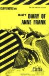 The Diary of Anne Frank (Cliffs Notes) - Dorothea Shefer-Vanson, CliffsNotes, Anne Frank