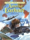 Amelia Earhart: The Pioneering Pilot - Andrew Langley, Alan Marks