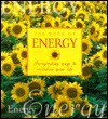 The Book Energy: Invigorating Ways to Revitalize Your Life - Cynthia Blanche