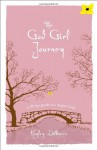 The God Girl Journey: A 30-Day Guide to a Deeper Faith - Hayley DiMarco