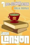 Sort of Stranger than Fiction (Petit Morts 7) - Josh Lanyon, Jordan Castillo Price