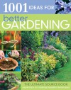 1001 Ideas for Better Gardening - Pippa Greenwood