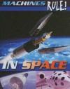 In Space (Machines Rule!) - Steve Parker
