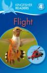 Flight (Kingfisher Readers Level 4) - Chris Oxlade