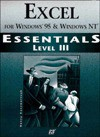 Excel for Windows 95 Essentials Level III (Essentials (Que Paperback)) - Nancy Kaczmarczyk, John M. Preston, Que Corporation