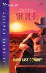 Hard Case Cowboy - Nina Bruhns