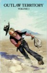 Outlaw Territory, Volume 3 - Joshua Hale Fialkov, Various, Tradd Moore, Felipe Sobreiro, D.J. Kirkbride