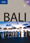 Bali Encounter - Ryan Ver Berkmoes, Lonely Planet