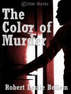 The Color of Murder - Robert Leslie Bellem