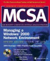 McSa Managing a Windows 2000 Network Environment Study Guide (Exam 70-218) [With CDROM] - Rory McCaw, Alan Simpson