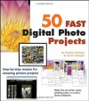 50 Fast Digital Photo Projects - Gregory Georges