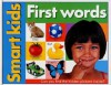 Smart Kids: First Words - Roger Priddy