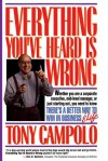 Everything You've Heard is Wrong - Tony Campolo