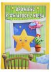 Opowieść o gwiazdce z nieba - Anna Sójka
