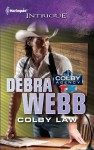 Colby Law (Harlequin Intrigue) - Debra Webb