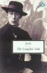 The Complete Saki (Classic, 20th-Century, Penguin) - Saki