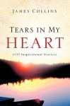 Tears in My Heart - James Collins