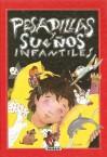 Pesadillas y Suenos Infantiles - Celia Ruiz, Jesús Gabán