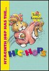 Hyacinth Hop Has the Hic-Hops - Tony Kenyon