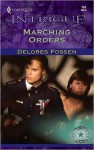 Marching Orders (Harlequin Intrigue) - Delores Fossen