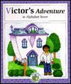 Victor's Adventure In Alphabet Town (Read Around Alphabet Town) - Janet McDonnell
