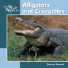 Alligators and Crocodiles - Deborah Dennard, Jennifer Dewey
