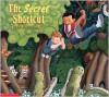 The Secret Shortcut - Mark Teague