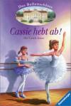 Cassie hebt ab! (Das Ballettschloss, #1) - Mal Lewis Jones