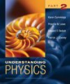 Understanding Physics, Part 2 - Karen Cummings, Edward F. Redish