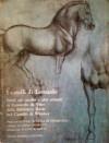 I cavalli di Leonardo: Studi sul cavallo e altri animali di Leonardo da Vinci dalla Biblioteca reale nel Castello di Windsor - Carlo Pedretti, Jane Roberts, Leonardo da Vinci